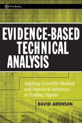 Evidence-based Technical Analysis By Aronson, David R.